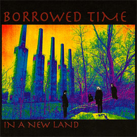 Borrowed Time: In A Free Land album cover